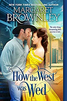 How the West Was Wed by [Brownley, Margaret]