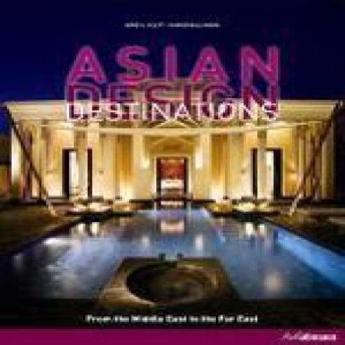 ASIAN DESIGN DESTINATIONS