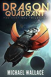 Dragon Quadrant (The Sentinel Trilogy Book 2)