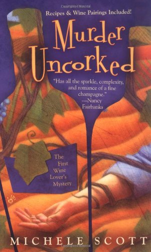 Download Murder Uncorked ( A Wine Lover's Mystery) ebook
