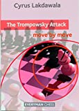Trompowsky Attack: Move By Move (everyman Chess)-Cyrus Lakdawala