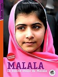 La bonne étoile de Malala par Isabelle Wlodarczyk