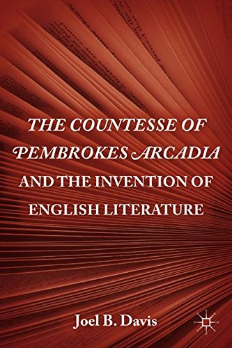 The Countesse of Pembrokes Arcadia and the Invention of English Literature