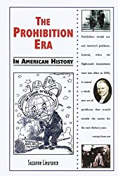 The Prohibition Era in American History