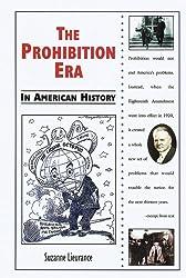 The Prohibition Era in American History