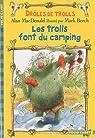 Drôles de trolls, 3:Les trolls font du camping par MacDonald