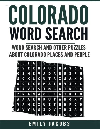 Read Online Colorado Word Search: Word Search and Other Puzzles about Colorado Places and People ebook