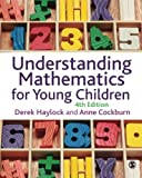 img - for Understanding Mathematics for Young Children: A Guide for Teachers of Children 3-8 book / textbook / text book