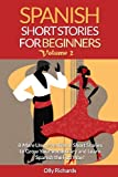 Spanish Short Stories For Beginners Volume 2 Review