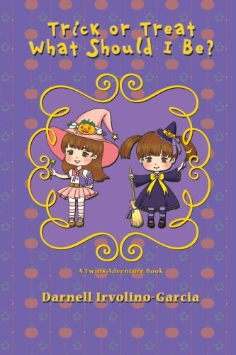 Download Trick or Treat: What Should I Be?: A Twins Adventure Book PDF