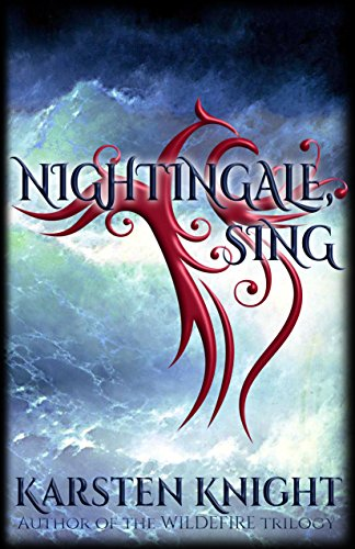 Nightingale, Sing by [Knight, Karsten]