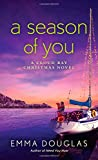 A Season of You: A Cloud Bay Christmas Novel by  Emma Douglas in stock, buy online here