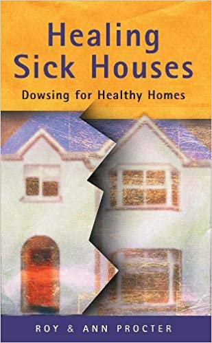 Healing Sick Houses: Dowsing for Healthy Homes: Amazon.es: Roy Procter, Ann Procter: Libros en idiomas extranjeros