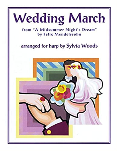 Wedding March from A Midsummers Night Dream for Harp