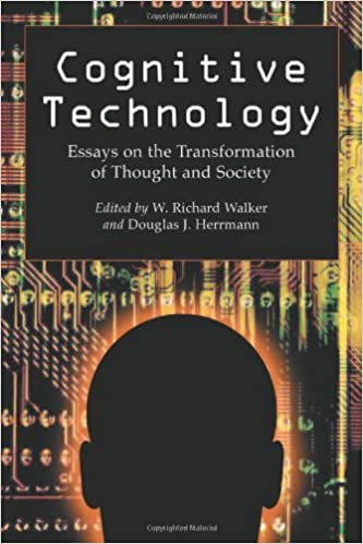 cognitive technology essays on the transformation of thought and  cognitive technology essays on the transformation of thought and society