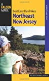 Best Easy Day Hikes Northeast New Jersey, Paul E. DeCoste and Ronald J. Dupont, 0762754370