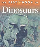 The Best Book of Dinosaurs, Christopher Maynard, 0753451166