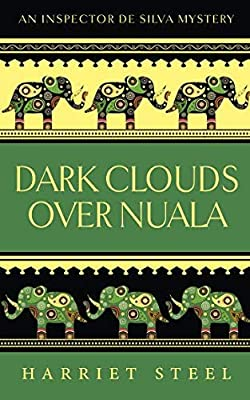 Dark Clouds over Nuala (The Inspector de Silva Mysteries)