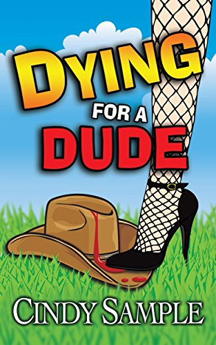 Dying for a Dude (Laurel McKay Mysteries Book 4)