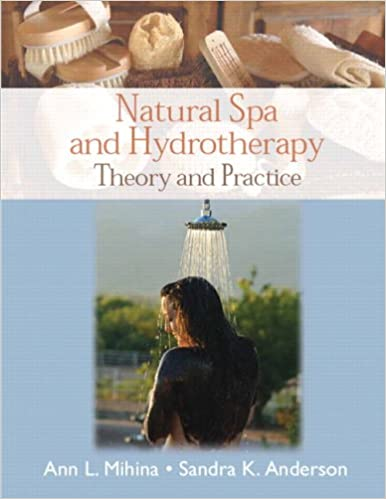 Theory and Practice Natural Spa and Hydrotherapy
