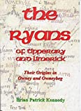 The Ryans of Tipperary and Limerick (Their Origins in Owney and Owneybeg)