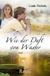 Wie der Duft von Wasser (German Edition)