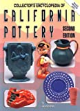 img - for Collectors Encyclopedia of California Pottery, 2nd Edition book / textbook / text book