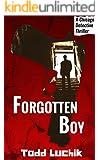 Forgotten Boy (A Chicago Detective Thriller)