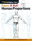 Figure It Out! Human Proportions: Draw the Head and Figure Right Every Time (Drawing With Christopher Hart)
