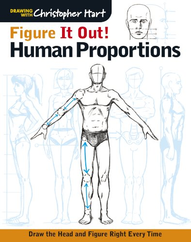 Proportions: Draw the Head and Figure Right Every Time (Christopher Hart Figure It Out!) (Draw Human Figure)