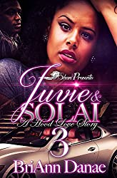 Juvie and Solai 3: A Hood Love Story