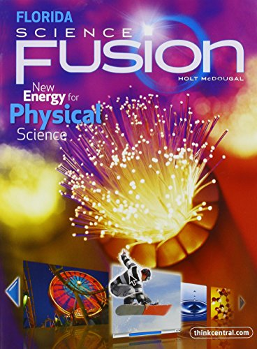 Holt McDougal Science Fusion Florida: Student Edition Interactive Worktext Grades 6-8 Physical 2012