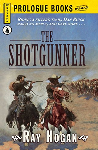The Shotgunner (Prologue Western)