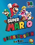 Super Mario Coloring Book for kids: coloring books for boys and girl (30 Illustrations)