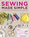 Sewing Made Simple, Tessa Evelegh, 1452106304