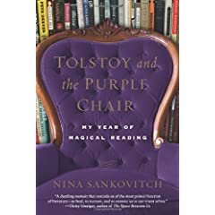 Learn more about the book, Tolstoy and the Purple Chair: My Year of Magical Reading