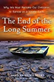 The End of the Long Summer, Dianne Dumanoski, 030739607X