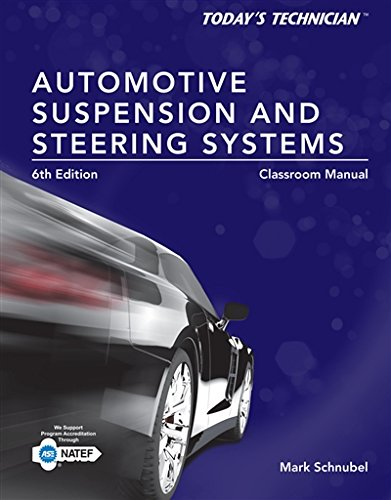 Suspension Suspension Systems (Today's Technician: Automotive Suspension & Steering Classroom Manual and Shop Manual)