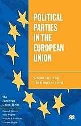 Political Parties in the European Union (The European Union Series)