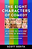 The Eight Characters of Comedy, Scott Sedita, 0977064123