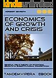 Economics of Growth and Crisis (TandemVipera Economics Book 1) (English Edition)