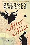 Image of After Alice: A Novel