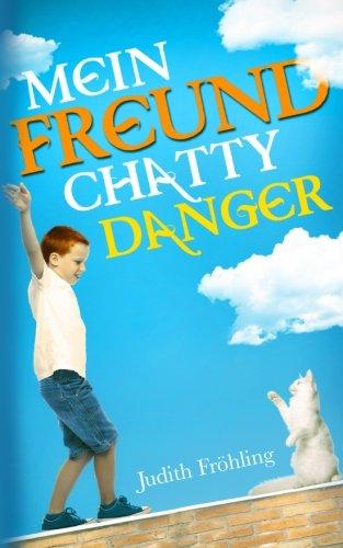 Mein Freund Chatty Danger