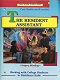 The Resident Assistant : Case Studies and Exercises, Blimling, Gregory S., 0840391919