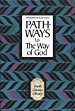 Pathways to the Way of God, Avraham Y. Katz, 0873066863
