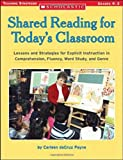Shared Reading for Today's Classroom, Carleen Dacruz Payne, 0439365953