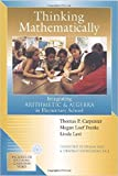 Thinking Mathematically: Integrating Arithmetic and Algebra in Elementary School