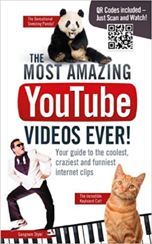 Image of: Eyebrows The Most Amazing Youtube Videos Ever Your Guide To The Coolest Craziest And Funniest Clips Amazoncouk Adrian Besley 9781853759086 Books Runt Of The Web The Most Amazing Youtube Videos Ever Your Guide To The Coolest