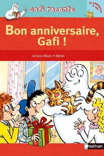 Gafi Raconte: Bon Anniversaire, Gafi! (French Edition), by Arturo Blum Arturo Blum
