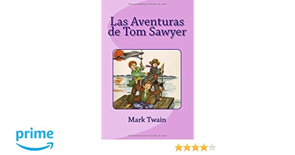 Amazon.com: Las Aventuras de Tom Sawyer (Spanish Edition ...